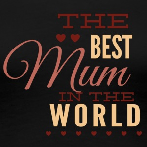 the_best_mom_in_the_world - Women's Premium T-Shirt