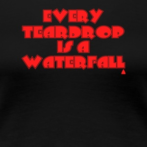 Coldplay Every teardrop is a waterfall - Women's Premium T-Shirt