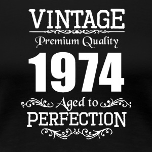 Vintage Premium Quality 1974 Aged To Perfection - Women's Premium T-Shirt