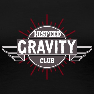 Gravity Hispeed Club - Women's Premium T-Shirt