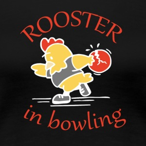 Rooster in Bowling - Women's Premium T-Shirt