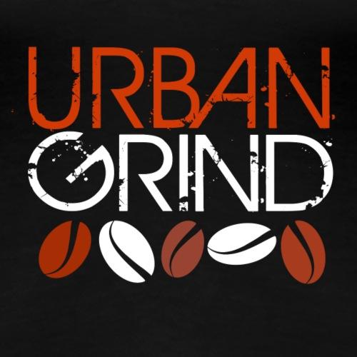 Urban Grind - Women's Premium T-Shirt
