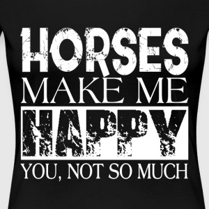 Horses Make Me Happy T Shirt - Women's Premium T-Shirt