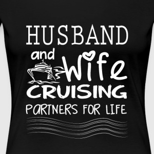 Husband And Wife Cruising T Shirt - Women's Premium T-Shirt