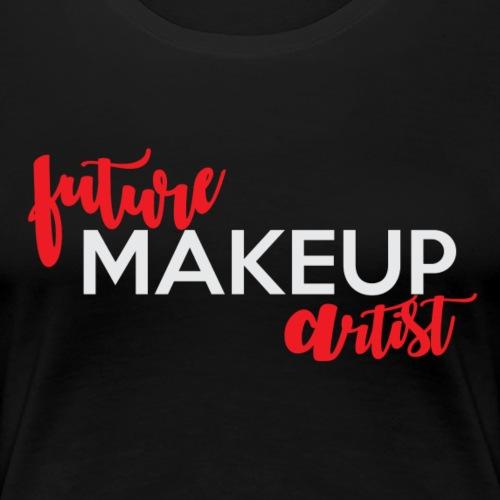 future makeup artist II - Women's Premium T-Shirt