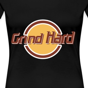 Grind Hard Cafe - Women's Premium T-Shirt