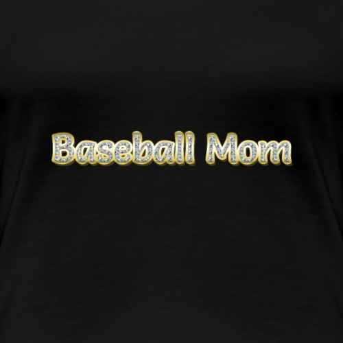 Baseball Mom - Women's Premium T-Shirt