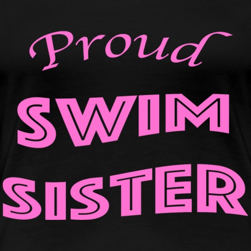 swim sister - Women's Premium T-Shirt