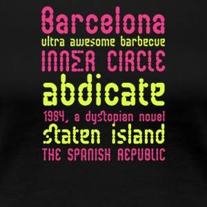 Barcelona ultra awesome barbecue - Women's Premium T-Shirt