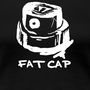 Fat Cap - Women's Premium T-Shirt