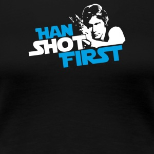 Han Shot First - Women's Premium T-Shirt