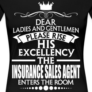 INSURANCE SALES AGENT - EXCELLENCY - Women's Premium T-Shirt