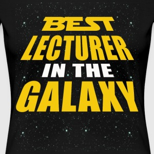 Best Lecturer In The Galaxy - Women's Premium T-Shirt