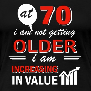 Funny 70 year old gifts - Women's Premium T-Shirt