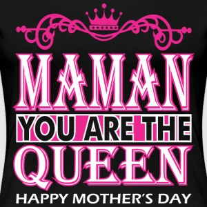 Maman You Are The Queen Happy Mothers Day - Women's Premium T-Shirt