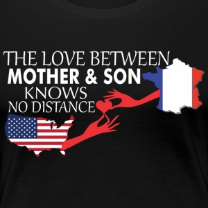 Mother & Son Love Knows No Distance US & France - Women's Premium T-Shirt