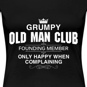 Grumpy old man club founding member - Women's Premium T-Shirt