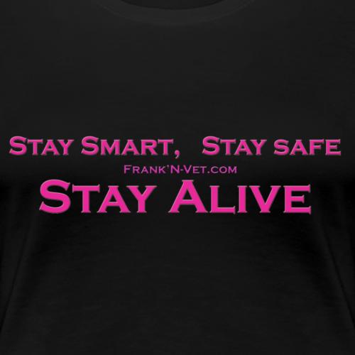 Stay Smart pink - Women's Premium T-Shirt