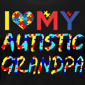 I Love My Autistic Grandpa Autism Awareness - Women's Premium T-Shirt