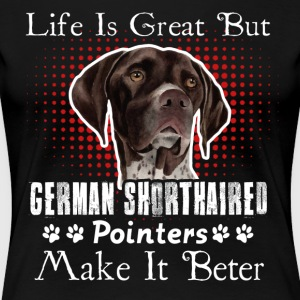 German Shorthaired Pointer Sweet Shirt - Women's Premium T-Shirt