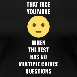 TFW Multiple Choice - Women's Premium T-Shirt