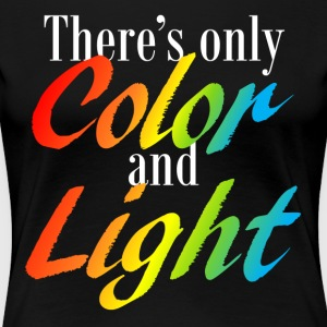 Color and Light - Women's Premium T-Shirt