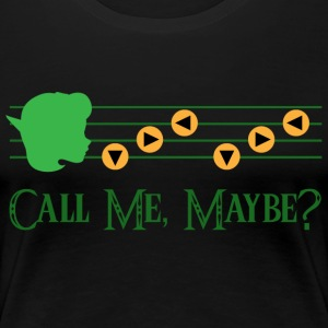 Saria Call Me Maybe? - Women's Premium T-Shirt
