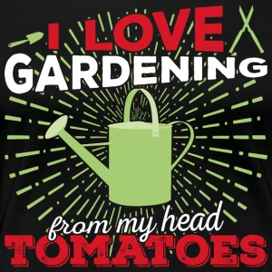 I love gardening from my head tomatoes (light) - Women's Premium T-Shirt