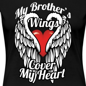 My brother's wings cover my heart - Women's Premium T-Shirt