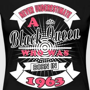 Black Queens Born in 1963 - Women's Premium T-Shirt