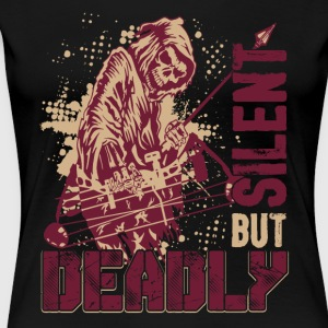 Bowhunting Silent But Deadly Shirt - Women's Premium T-Shirt