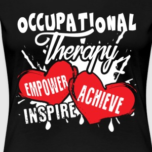 Occupational Therapy Shirt - Women's Premium T-Shirt