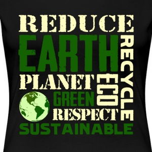 Earth Day Green Sustainable Tshirts - Women's Premium T-Shirt