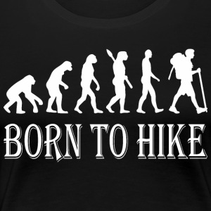 Born To Hike Evolution - Women's Premium T-Shirt