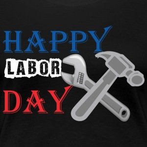 Happy Labor Day - Women's Premium T-Shirt