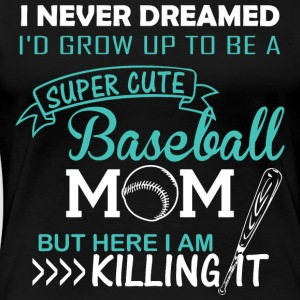 Super Baseball Mom - Women's Premium T-Shirt