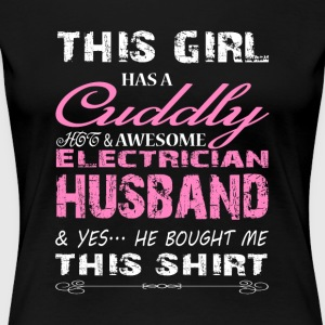 Cuddly Hot And Awesome Electrician T Shirt - Women's Premium T-Shirt