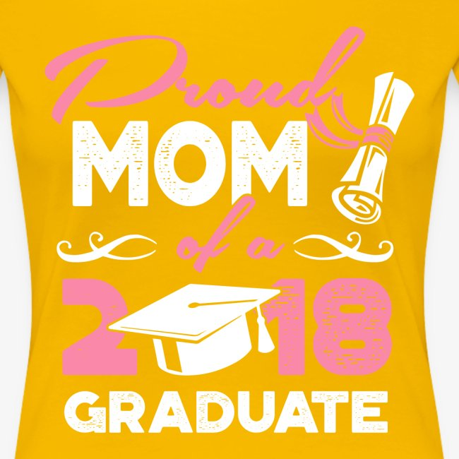 Proud Mom Graduate Mother Gift Shirt