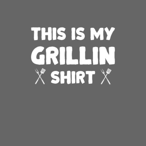 This is my Grillin Shirt - Women's Premium T-Shirt