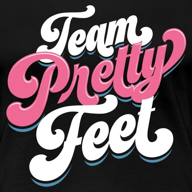 Team Pretty Feet Seven-tease