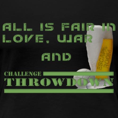 All is Fair Challenge Throwdown - Women's Premium T-Shirt