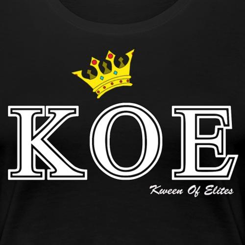KOE Intials (Kween) - Women's Premium T-Shirt