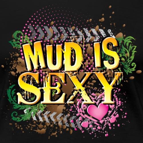 Sexy Mud Thumping - Women's Premium T-Shirt