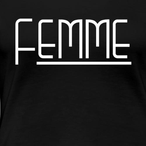 Femme - Women's Premium T-Shirt