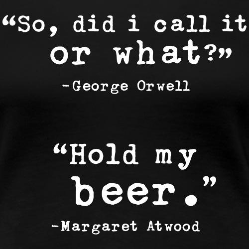Hold My Beer - Women's Premium T-Shirt