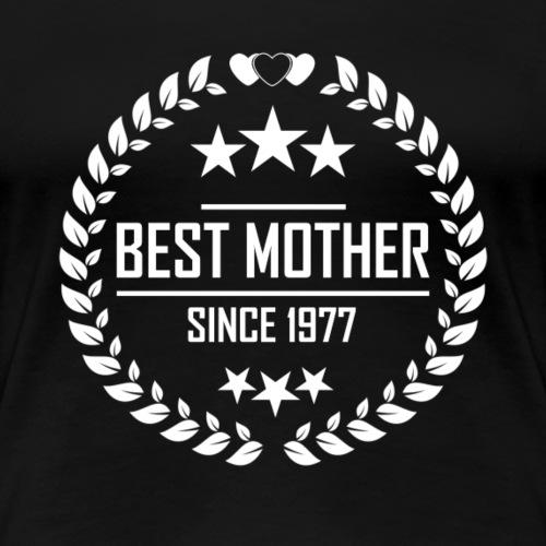 Best mother since 1977 - Women's Premium T-Shirt