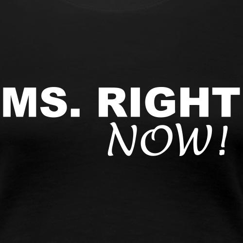 msrightnow1 - Women's Premium T-Shirt