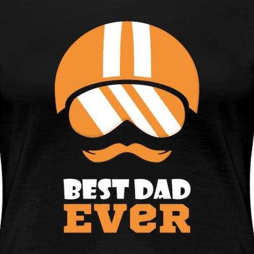 Best Motorcycle Dad Ever, Best Dad Ever - Women's Premium T-Shirt