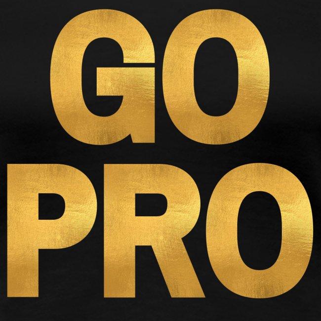 GO PRO - Gold Foil Look