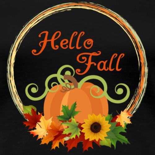 hello fall - Women's Premium T-Shirt